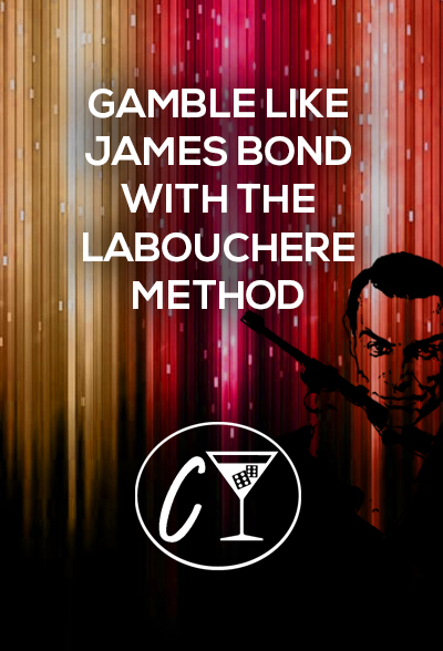 gamble like james bond with the labouchere method reverse labouchere