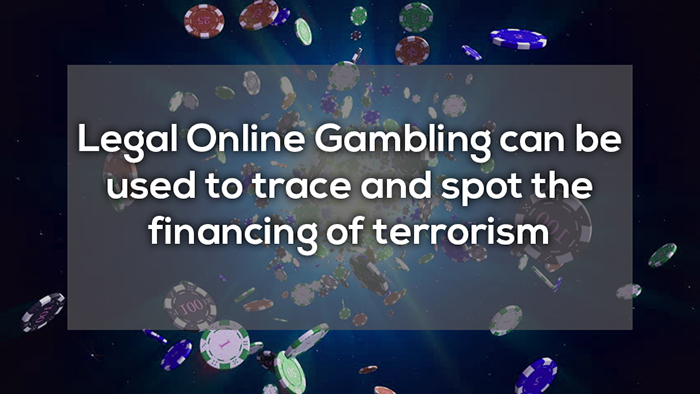 online gambling can be used to trace and spot terrorism crazy facts about online gambling