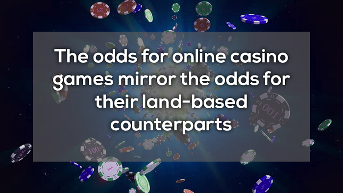 online casino odds mirror the odds of their land-based counterparts crazy facts about online gambling