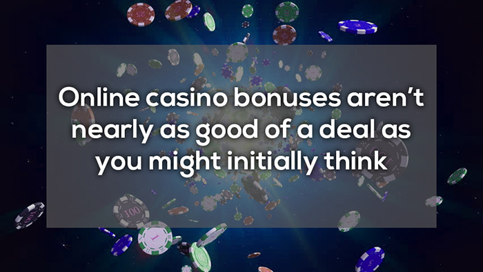 casino bonuses arent as good ofa a deal as you might think crazy facts about online gambling