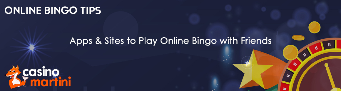 Apps & Sites to Play Online Bingo with Friends